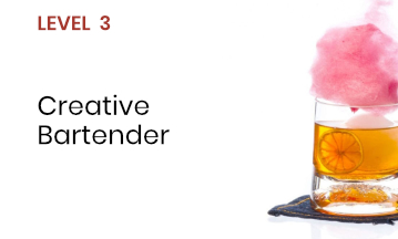 Level 3 - Creative Bartender